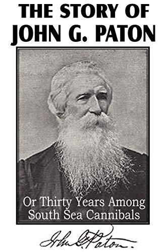The Story of John G. Paton: Rev James Paton