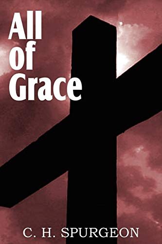 9781612032764: All of Grace