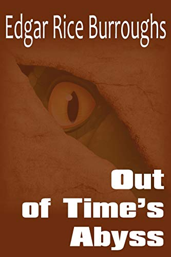 Out of Times Abyss: Edgar Rice Burroughs