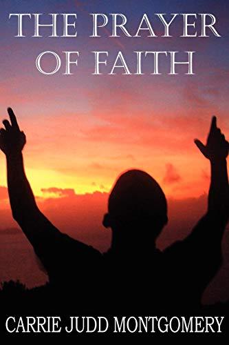 9781612033839: The Prayer of Faith