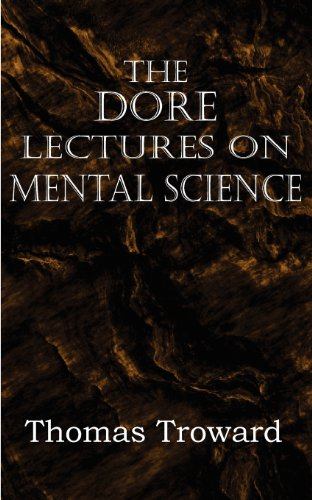 9781612034225: The Dore Lectures on Mental Science