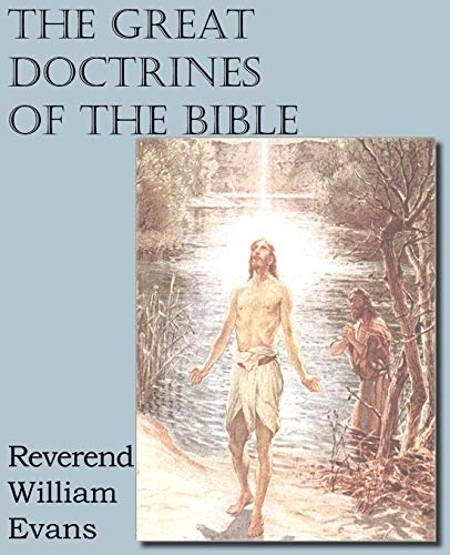 9781612034614: The Great Doctrines of the Bible