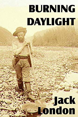 9781612034874: Burning Daylight