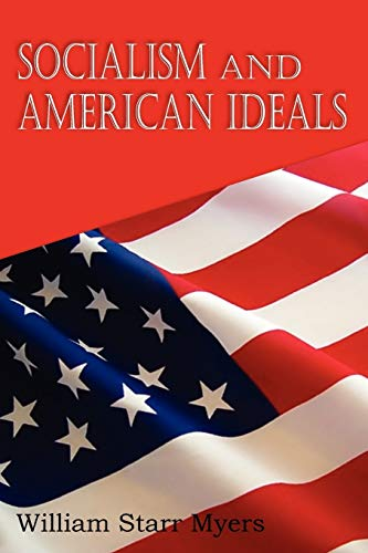 9781612035048: Socialism and American Ideals