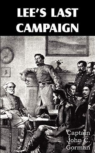 Lees Last Campaign: John C. Gorman