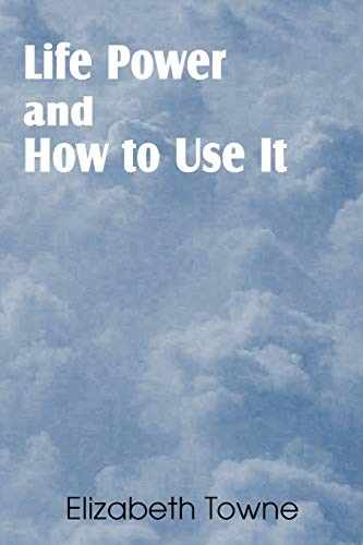 9781612035499: Life Power and How to Use It