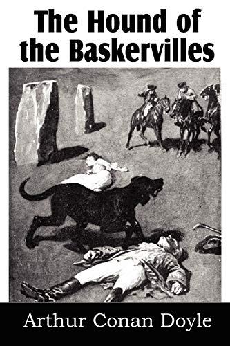 The Hound of the Baskervilles: Arthur Conan Doyle