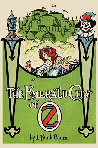 The Emerald City of Oz: L. Frank Baum