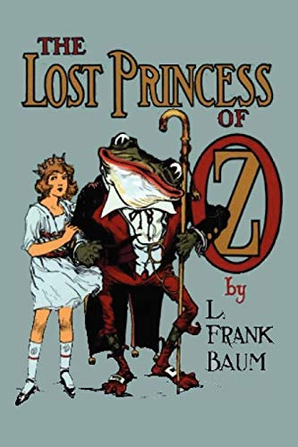 9781612035710: The Lost Princess of Oz