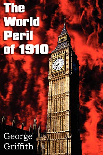 9781612035819: The World Peril of 1910