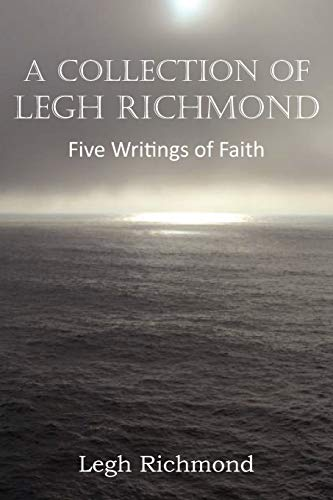 9781612036816: A Collection of Legh Richmond, Five Writings of Faith