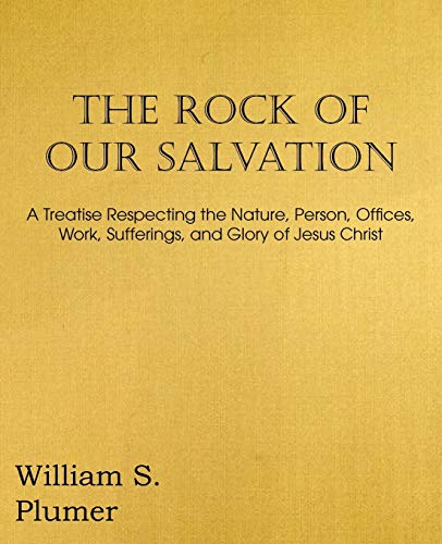 9781612036939: The Rock of Our Salvation