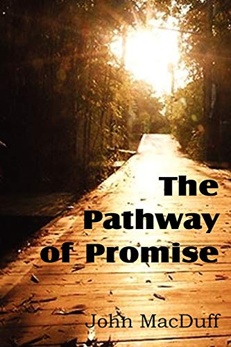 9781612037295: The Pathway of Promise, Words of Comfort to the Christian Pilgrim