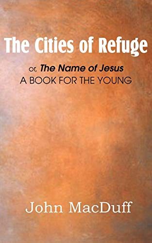 9781612037509: The Cities of Refuge