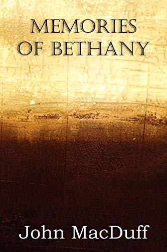 Memories of Bethany: John MacDuff