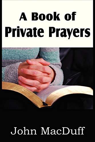 A Book of Private Prayers: John MacDuff