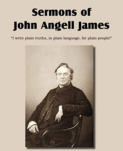 9781612037974: Sermons of John Angell James
