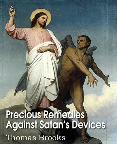 9781612038469: Precious Remedies Against Satan's Devices