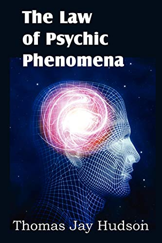 9781612038667: The Law of Psychic Phenomena