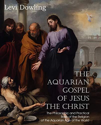 9781612038964: The Aquarian Gospel of Jesus the Christ