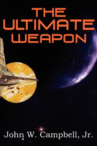 9781612039220: The Ultimate Weapon