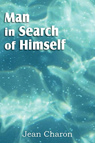 Man in Search of Himself: Jean Charon