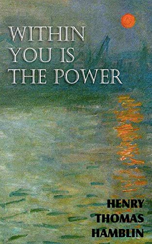 9781612039992: Within You is the Power