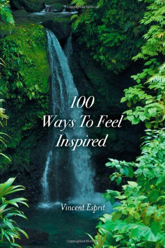 9781612042848: 100 Ways to Feel Inspired