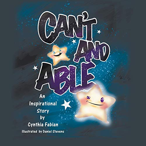 9781612043272: Can't and Able: An Inspirational Story