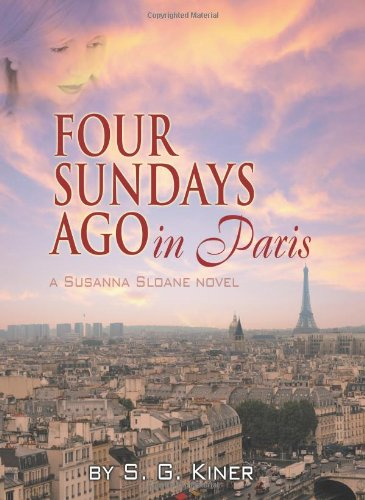 9781612043722: Four Sundays Ago in Paris: A Susanna Sloane Novel