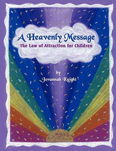 A Heavenly Message: Jovannah Knight