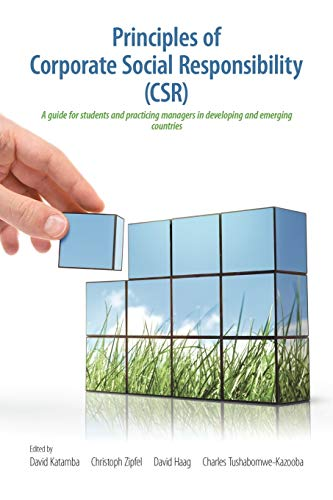 9781612044842: Principles of Corporate Social Responsibility (Csr): A Guide for Students and Practicing Managers in Developing and Emerging Countries