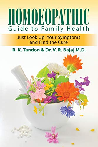 Homoeopathic Guide to Family Health: Tandon, R. K.
