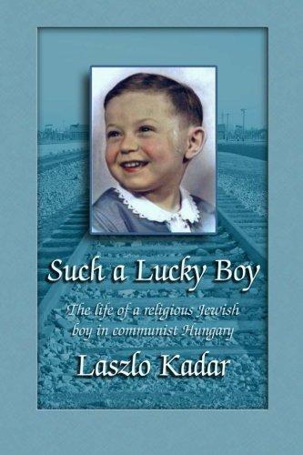 Such a Lucky Boy: Laszlo Kadar