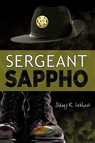 Sergeant Sappho: Sidney K. Lebhart