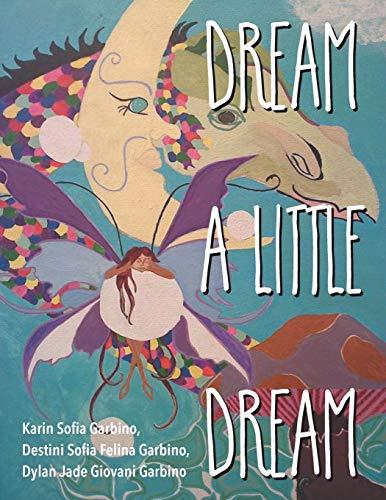 9781612046303: Dream a Little Dream