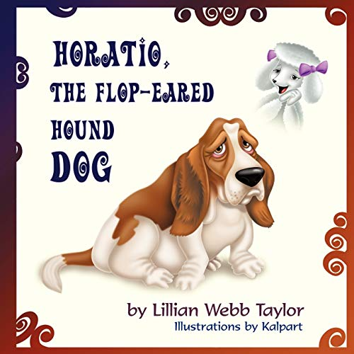9781612049571: Horatio, the Flop-Eared Hound Dog