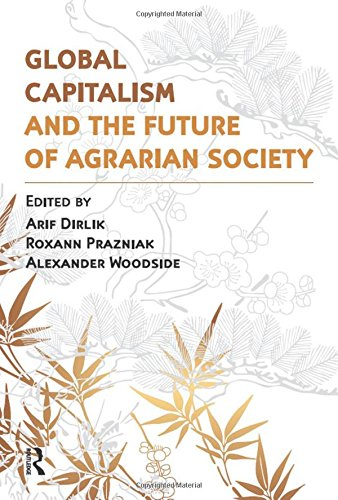 9781612050379: Global Capitalism and the Future of Agrarian Society