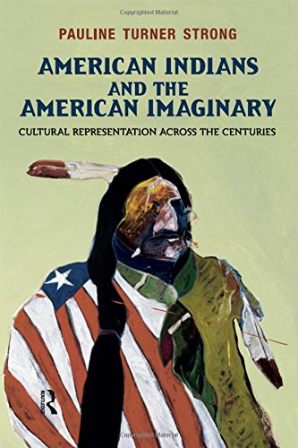 9781612050478: American Indians and the American Imaginary: Cultural Representation Across the Centuries