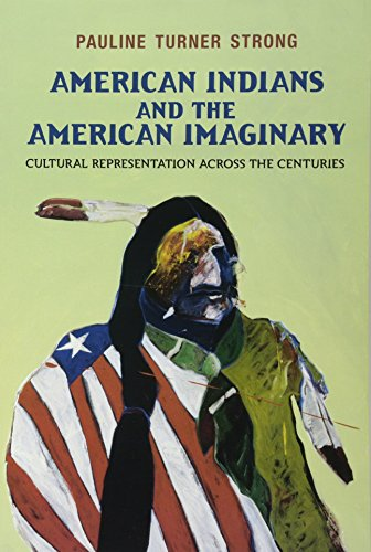 9781612050485: American Indians and the American Imaginary: Cultural Representation Across the Centuries