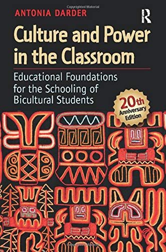 9781612050706: Culture and Power in the Classroom: Educational Foundations for the Schooling of Bicultural Students (Series in Critical Narrative)