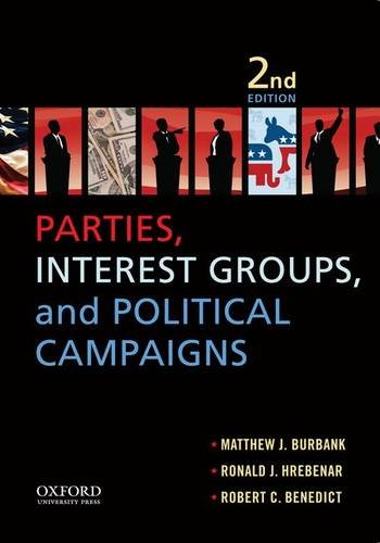 9781612050959: Parties, Interest Groups, and Political Campaigns