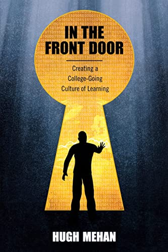 9781612051048: In the Front Door: Creating a College-Going Culture of Learning