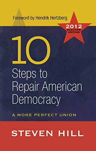 9781612051918: 10 Steps to Repair American Democracy: A More Perfect Union