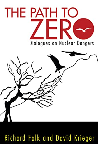 9781612052144: Path to Zero: Dialogues on Nuclear Dangers
