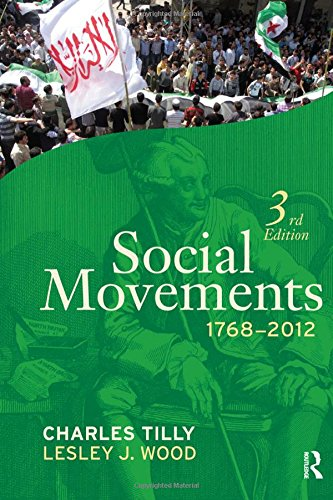 Social Movements 1768-2012: Tilly, Charles; Wood, Lesley J.