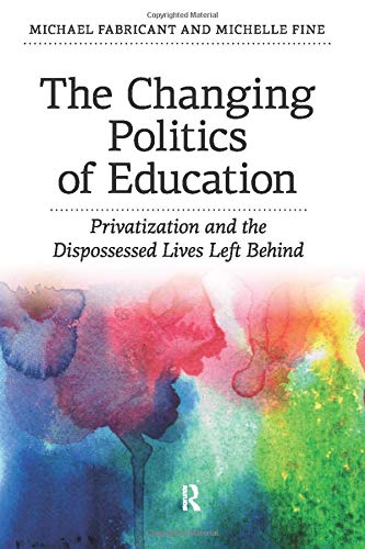9781612052717: Changing Politics of Education