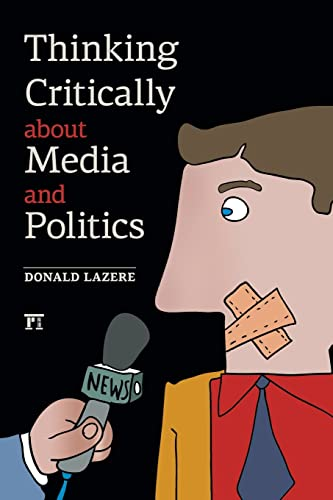 9781612052748: Thinking Critically about Media and Politics