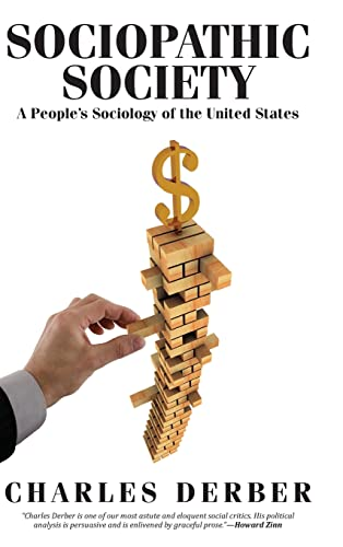9781612054377: Sociopathic Society: A People's Sociology of the United States