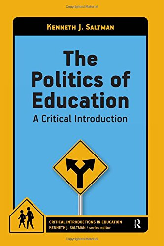 9781612054421: The Politics of Education: A Critical Introduction (Critical Introductions in Education)